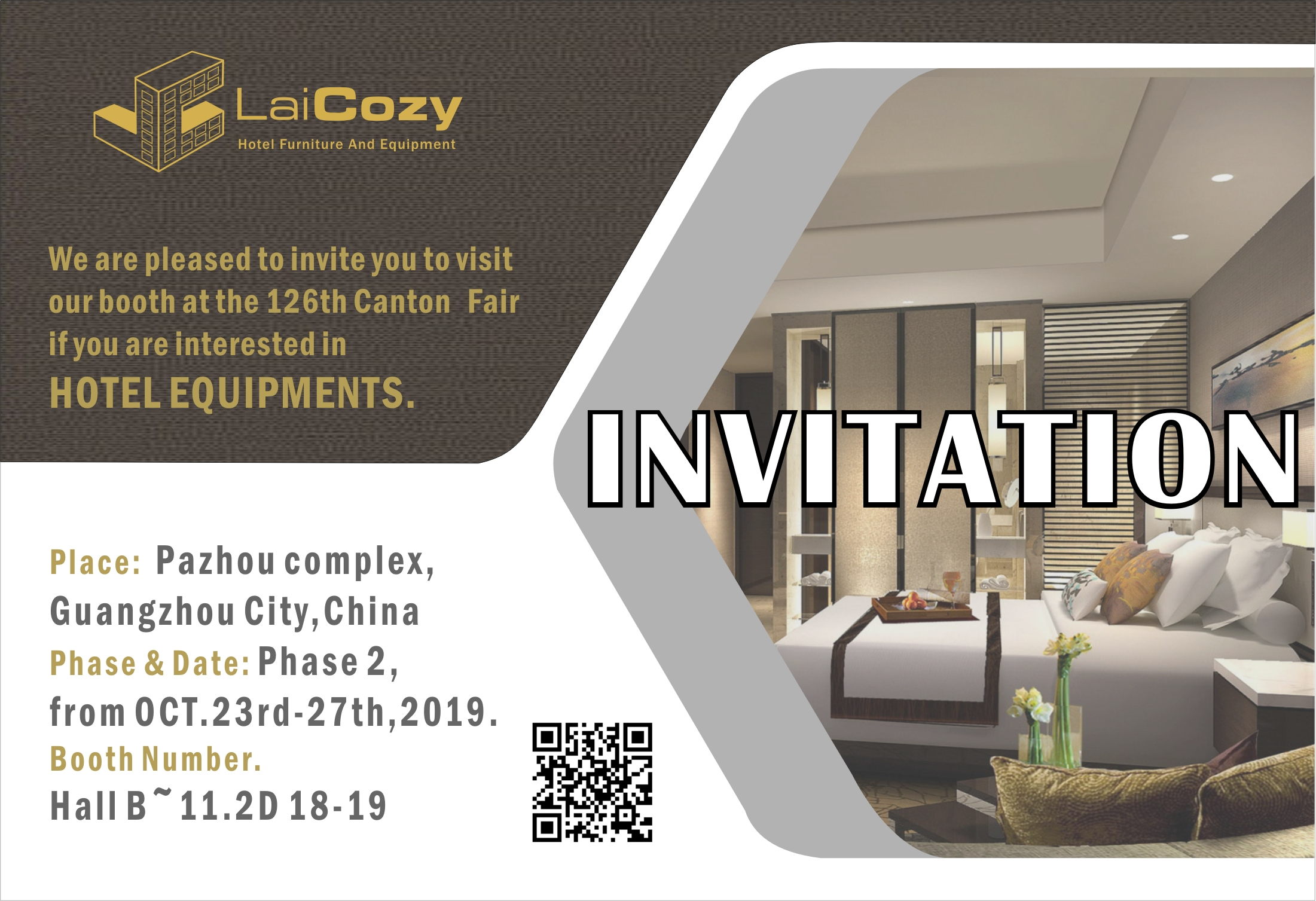 The 126th Canton fair from Oct 23-27 (Laicozy hotel items booth NO: 11.2D18-19)